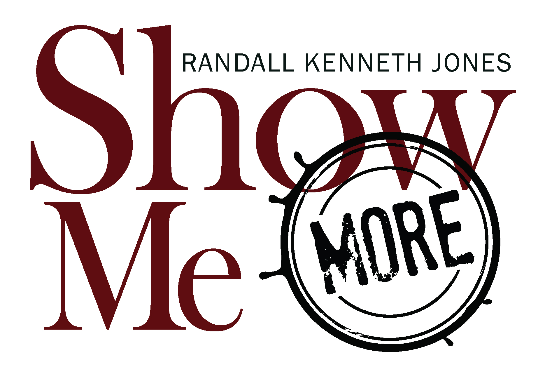 Show Me More with Randall Kenneth Jones